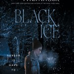 Black Ice by Becca Fitzpatrick stars a girl named Britt who spends her vacation hiking the Teton range with her best friend, Korbie. She gets kidnapped. Overall, this book is much better than anticipated.