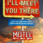 I'll Meet You There by Heather Demetrios is a book I read because of peer pressure. It's absolutely real with endearing characters and excellent dialogue.