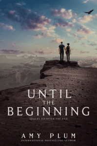 Until The Beginning by Amy Plum is the final book in Plum's After The End duology. It's a relatively good audiobook and wraps up the story well.