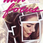 Autofocus by Lauren Gibaldi was an endearing, excellent read about finding yourself and not letting your past define your future. Click for my review.