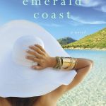 Emerald Coast by Anita Hughes was SUCH a page turner. I genuinely enjoyed reading this book. Click here for my review and why I liked this book.