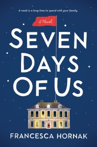 Seven Days Of Us by Francesca Hornak | Audiobook Review