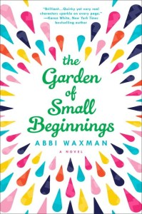 The Garden Of Small Beginnings by Abbi Waxman | Audiobook Review