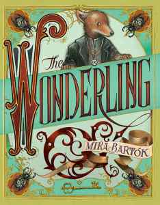 Mira Bartok's book, The Wonderling, is relatively good. Is it my favorite? No. Does it rise to say, the level of Redwall in my esteem? No. Click for my full review.