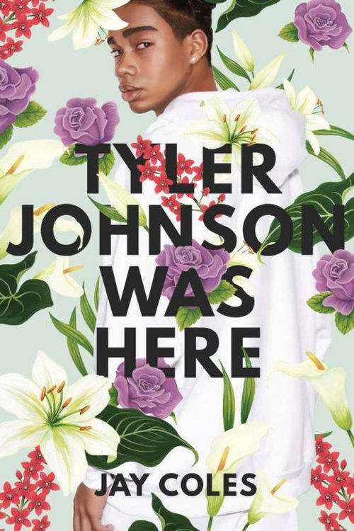 Tyler Johnson Was Here by Jay Coles | Book Review