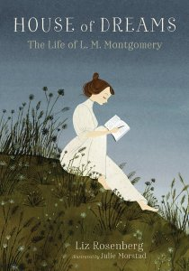 Liz Rosenberg's House Of Dreams really does detail L.M. Montgomery's life from beginning to end. Click here for my full review.