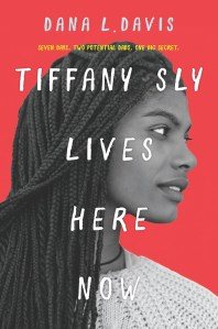 Tiffany Sly Lives Here Now by Dana L. Davis | Audiobook Review