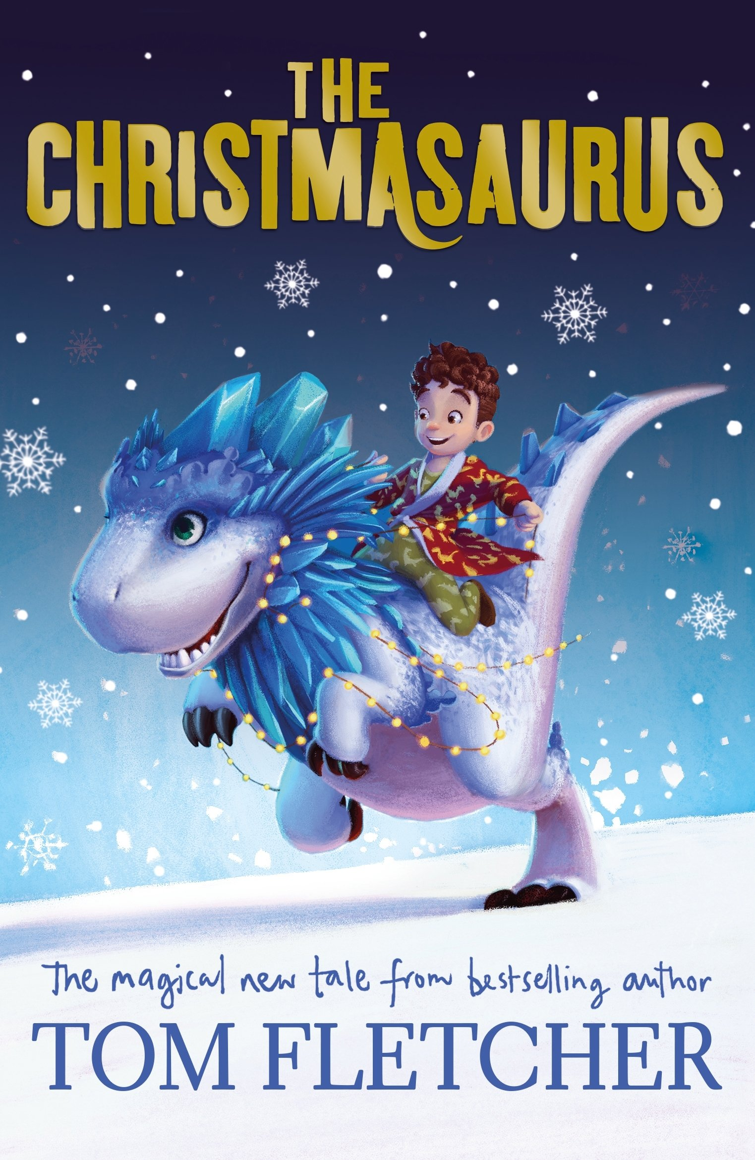 The Christmasaurus by Tom Fletcher | Book Review