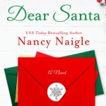 Dear Santa by Nancy Naigle was a cute Christmas read very similar in plotting to the movie You've Got Mail only featuring Christmas stores.