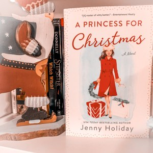 A Princess For Christmas by Jenny Holiday completely interested me because it made me think of all those holiday movies about Americans meeting royalty and falling in love.