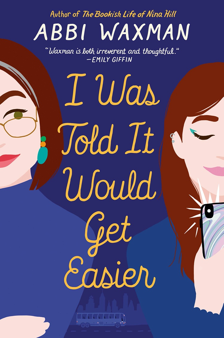 I Was Told It Would Get Easier by Abbi Waxman | Audiobook Review
