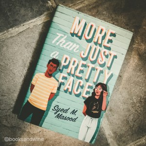 Syed M. Masood's More Than Just A Pretty Face is about Danyal Jilani, who is a really good looking Muslim teenage boy. Unfortunately, Danyal is not the class genius.