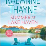 So, when I saw Summer At Lake Haven by RaeAnne Thayne was coming up and I guess wrapping the series, I was so excited for it.