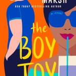 Honestly, I have been on a roll listening to contemporary romances via Libby and Hoopla and Libro.fm, so it just made sense thatThe Boy Toy by Nicola Marsh would work wonders for me via audio.