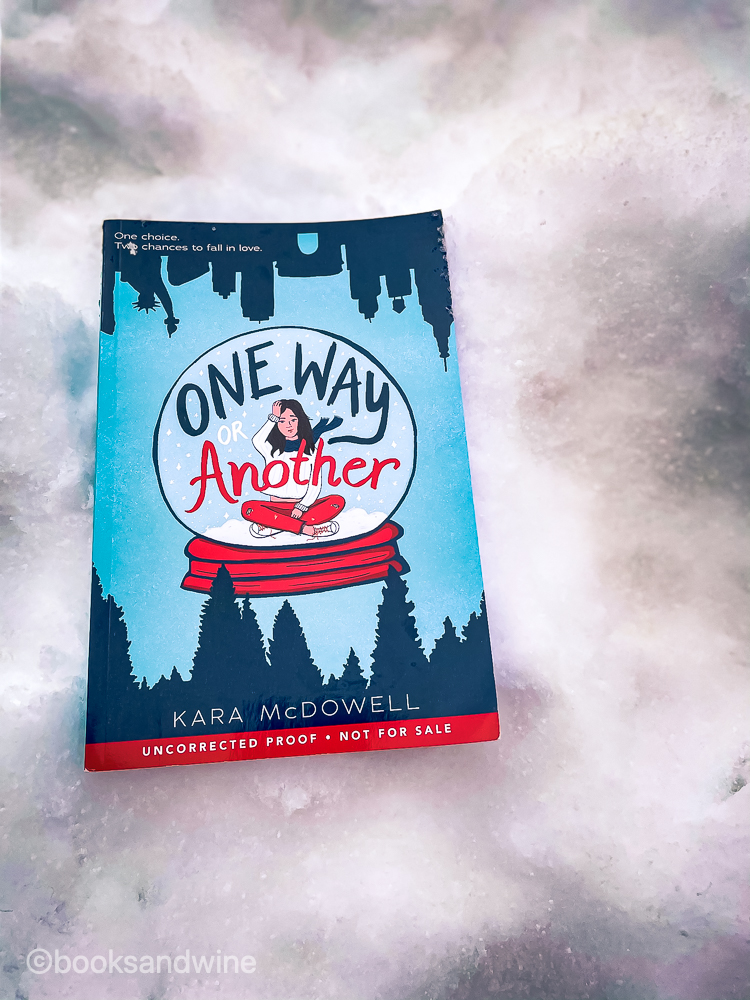 One Way Or Another by Kara McDowell | Book Review