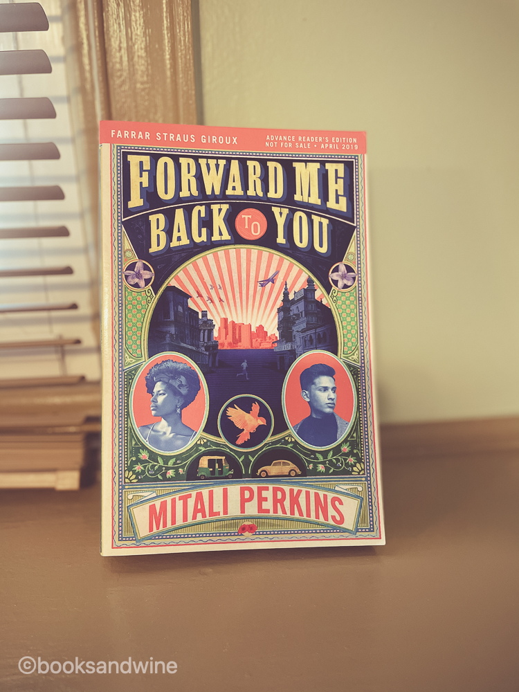 Forward Me Back To You by Mitali Perkins | Book Review