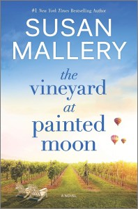 I really foundThe Vineyard At Painted Moon by Susan Mallery to be quite an enjoyable read. Mackenzie really finds her way in this book.