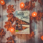 Wild Love by Lauren Accardo caught my eye based on the cover and the foliage gracing the background. I was so excited to pick this book up.