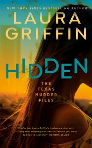 Hidden by Laura Griffin is a romantic thriller, so that appealed to me as I like both romance and thrillers.