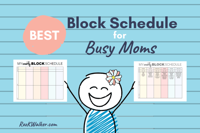 The Best Block Scheduling System for Busy Moms
