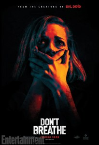 Don't Breathe poster 01 Entertainment Weekly