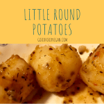 Little round potatoes