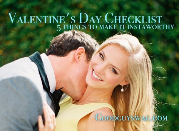 Valentine's Day Checklist: 5 Things To Make It Instaworthy