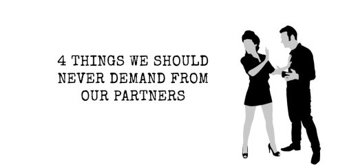 4 Things We Should Never Demand From Our Partners