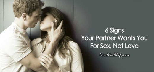 6 Signs Your Partner Wants You For Sex, Not Love