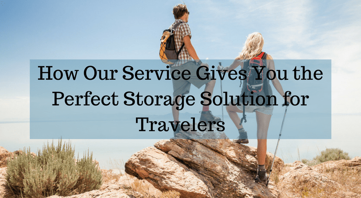 How Our Service Gives You the Perfect Storage Solution for Travellers