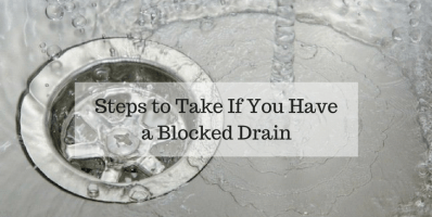Steps to Take If You Have a Blocked Drain
