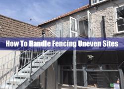 Handling Fencing Uneven Sites