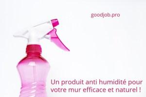 produit anti humidité efficace