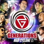 GENERATIONS「2017 MAD CYCLONE」dTVでライブ映像を独占配信