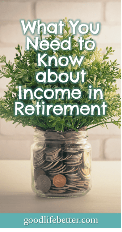 What do you know about sources of income during retirement? After this quiz, I realized I didn't know as much as I thought I did! #RetirementPlanning #RetirementIncome #GoodLifeBetter