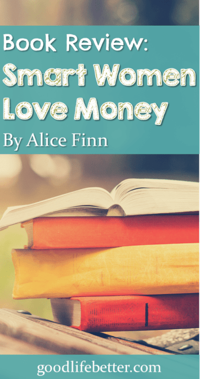 If you are looking for intermediate-level advice on how to manage your money, check out Smart Women Love Money!