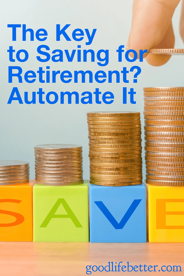 If you can automate your savings contributions, you will be surprised by the progress you make in achieving financial security!