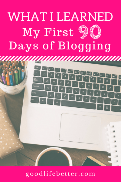 I had to learn a lot in my first 90 days of blogging--was it worth it? Read the post to find out!