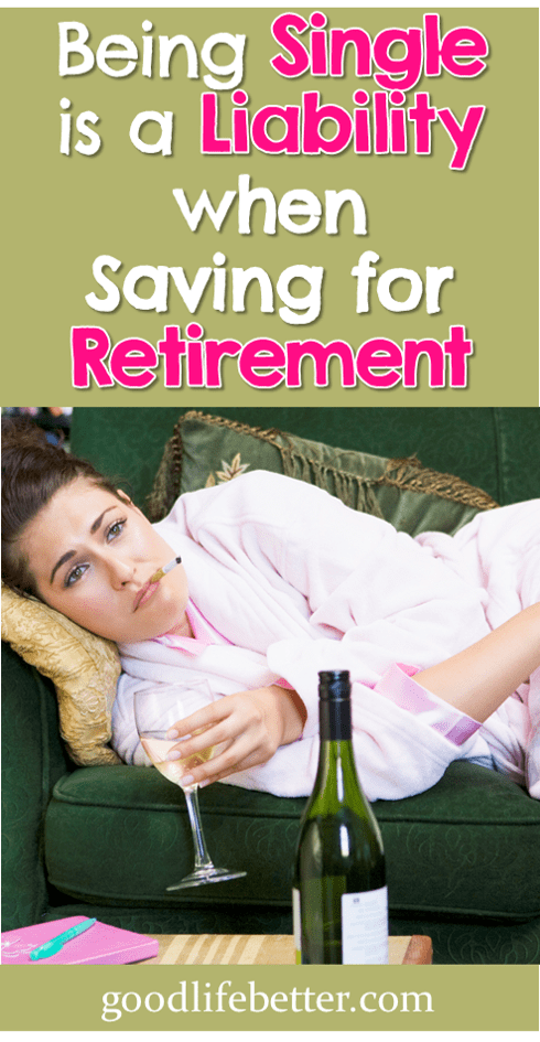 Being Single is a Liability When Saving for Retirement