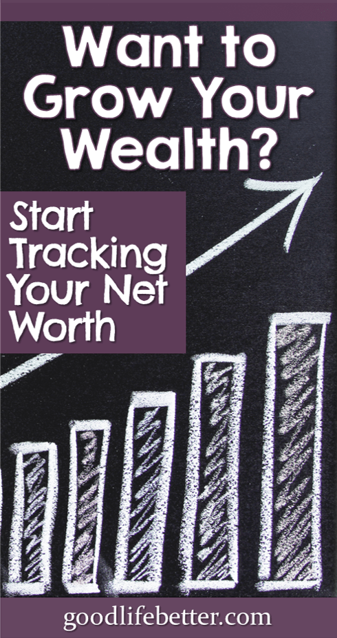 Tracking my net worth has been key to me taking charge of my money.  Monitoring my money led me to get out of debt and now build wealth so I will be able to retire comfortably.   #NetWorth #PersonalFinance #GoodLifeBetter
