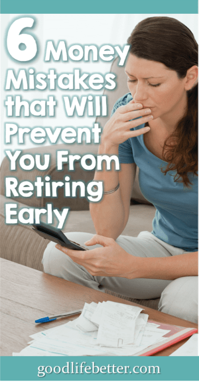 Looking for tips on planning for retirement? Here are 6 ideas for what not to do if you want to retire in your 60s! #PlanningforRetirement #Investing #Retirement #GoodLifeBetter