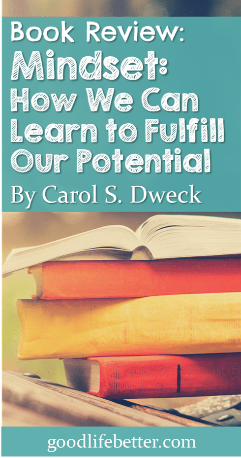 Book Review: Mindset--How We Can Learn to Fulfill Our Potential