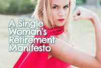https://goodlifebetter.com/single-womans-retirement-manifesto/