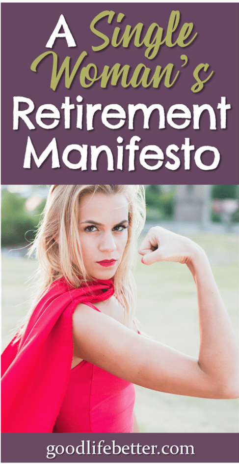 A Single Woman\'s Retirement Manifesto