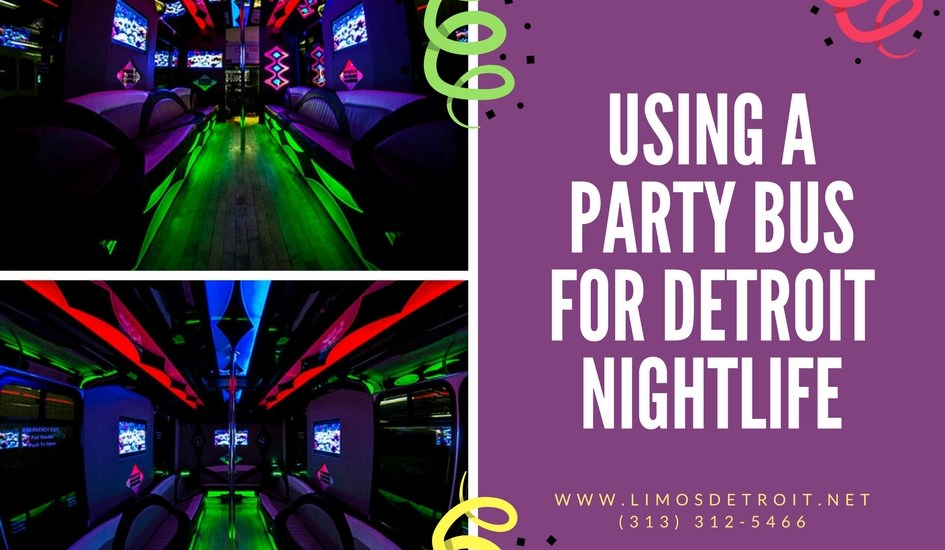 Using a Party Bus for Detroit Nightlife