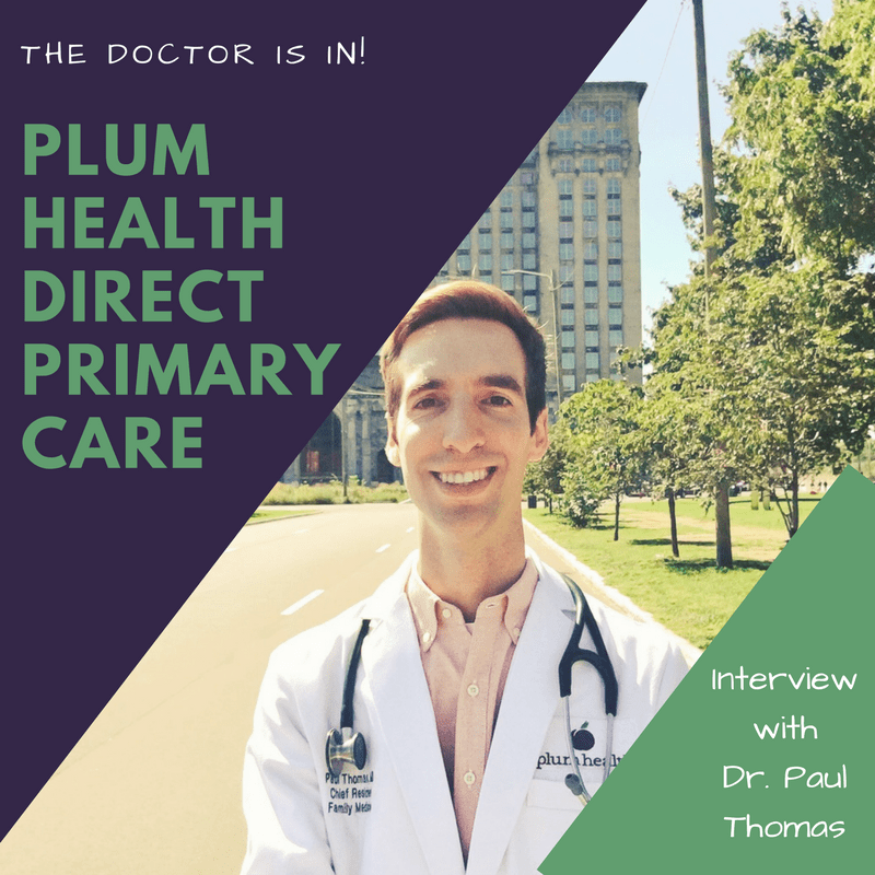 Plum Health Direct Primary Care Focuses on Patient-Centered Care in Detroit and Beyond