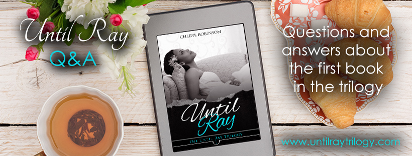 Interview with Cheryl Robinson, Detroit Native and Author of Until Ray
