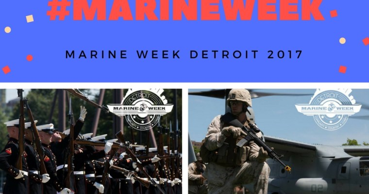 Marine Week Detroit: The Marines are Here!