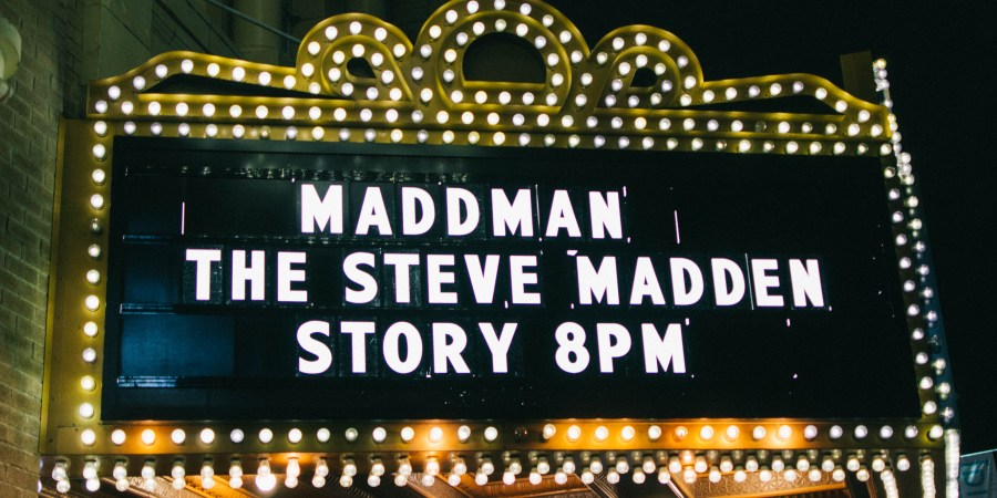 1ae485dc2a9 Why You Need to See MADDMAN  The Steve Madden Story