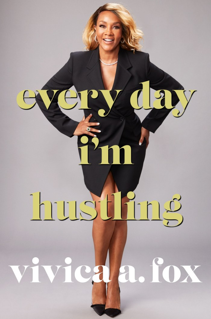 Everyday I'm Hustling by Vivica A. Fox